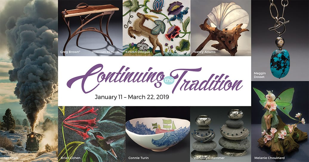 The Continuing the Tradition Exhibition runs January 11 through March 22