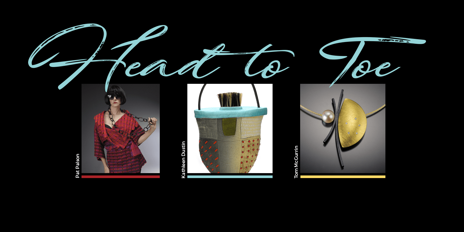 The Head to Toe Exhibition at the Gallery at League of NH Craftsmen Headquarters through December 21st